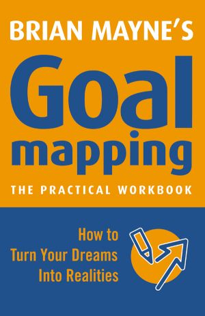 A practical workbook to goal mapping
