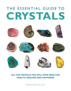 The guidebook for the healing powers of crystals