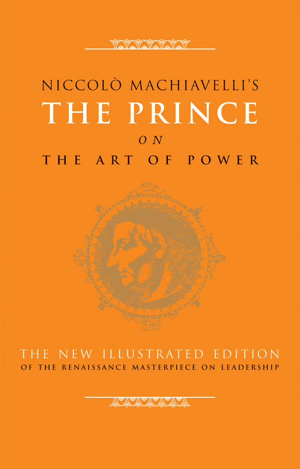 an analysis of political power in the prince by niccolo machiavelli What were machiavelli's political views what is the political theory of niccolo machiavelli machiavelli viewed political power as a means to an end.