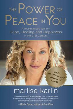 The Power of Peace in You by Marlise Karlin