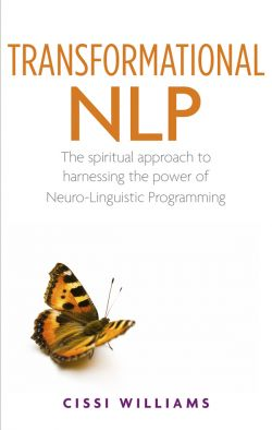 Transformational Neuro-linguistic programming by Cissi Williams