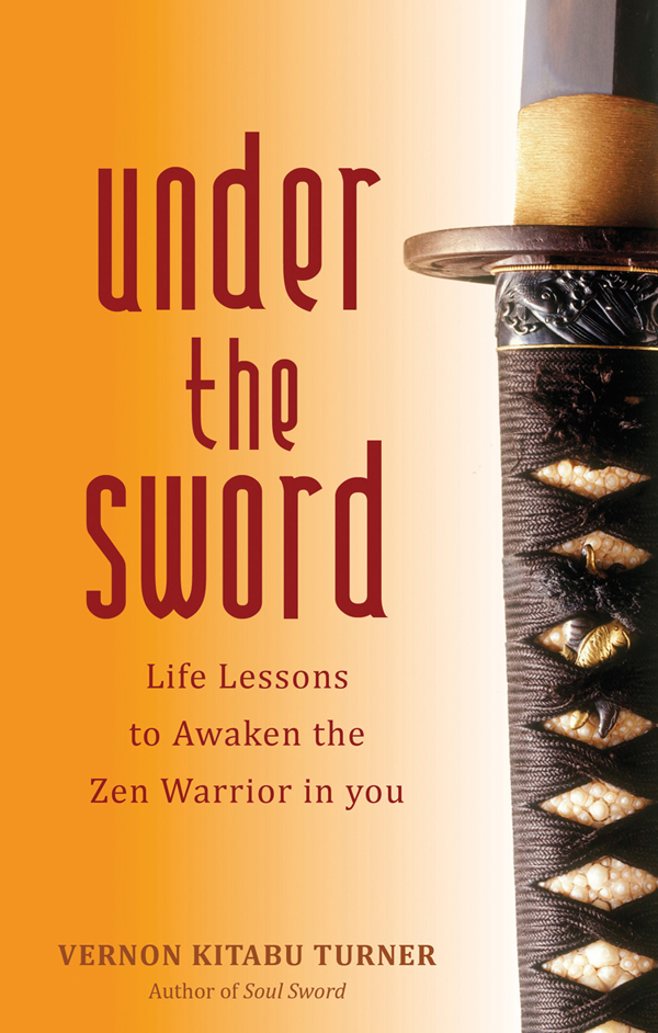 Life Lessons to Awaken the Zen Warrior in You