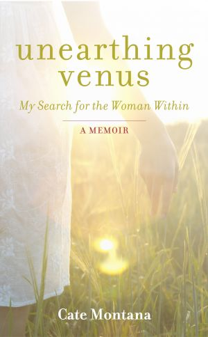 Unearthing Venus - My Search for the Woman Within