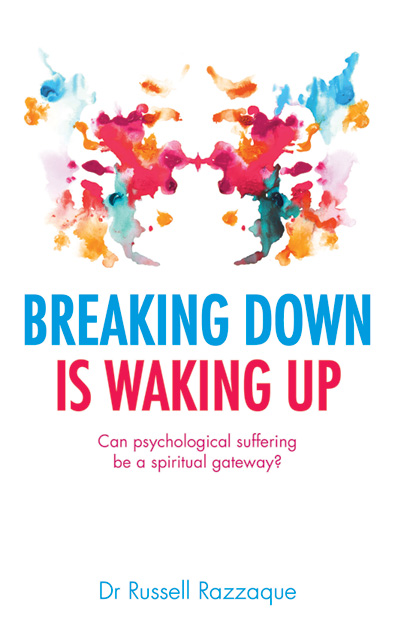 A groundbreaking book about breakdowns, and how they can lead to spiritual awakening