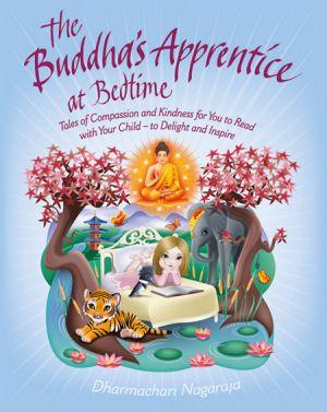 Dharmachari Nagaraja presents inspirational Buddhist tales for children