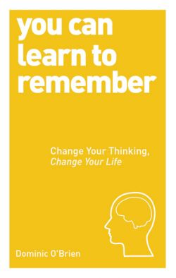 You-Can-Learn-To-Remember-by-Dominic-OBrien