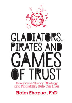 Gladiators, Pirates and Games of Trust