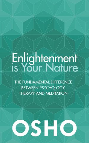 Enlightment Is Your Nature