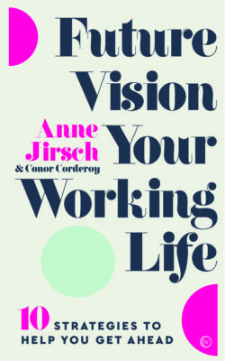 book cover future vision your working life by anne jirsch