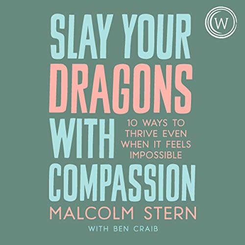 audiobook cover slay your dragons with compassion