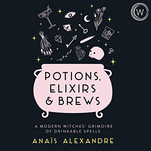 Audiobook cover for potions elixirs and brews