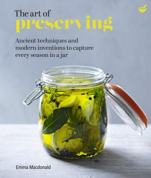 book cover The Art of Preserving by Emma Macdonald