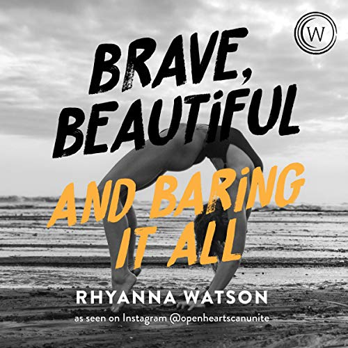 audiobook cover brave beautiful and baring it all