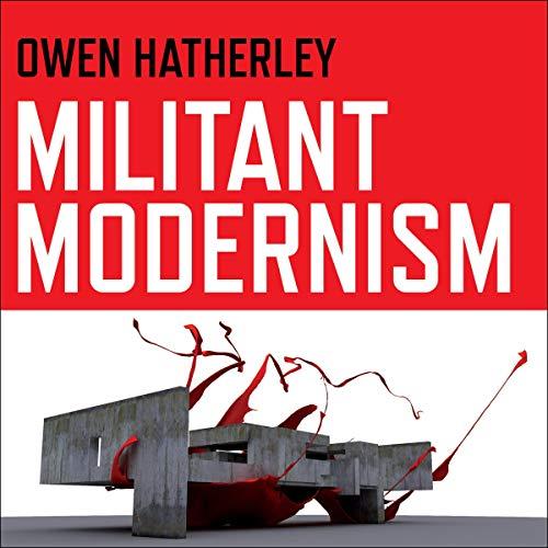 audiobook cover militant modernism
